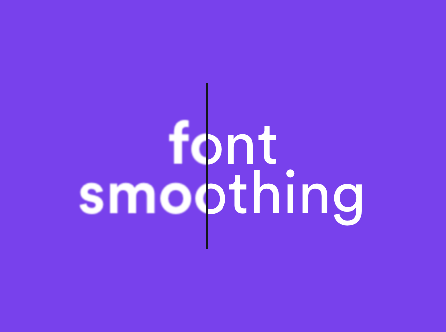 font smoothing